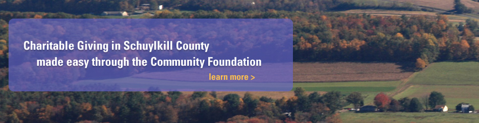 Charitable Giving in Schuylkill County made easy through the Community Foundation