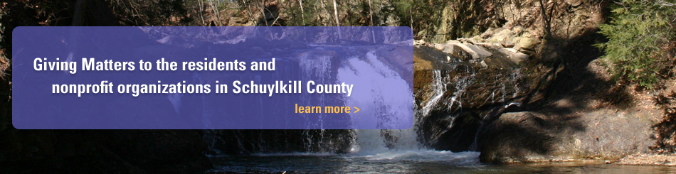 Giving matters to the residents and organizations in Schuylkill County